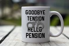 Retired Police Mug Goodbye Tension Hello Pension Retired