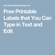 Free Printable Labels that You Can Type in Text and Edit