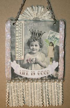 Life is Good collage   by Sea Dream Studio