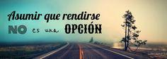 Asumir que rendirse no es una opción #vetustamorla #letras