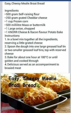 Braai Recipes, Wine Recipes, Cooking Recipes, Sweet Corn Recipes, Easy Bread Recipes, Kos, Old Fashioned Bread Pudding, Brain Healthy Foods, South African Recipes