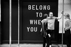 Belong to Where You Are