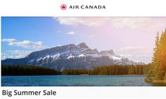 Air Canada Big Summer Flights/Tickets Seat Sale Extended: Save on Select Flights Within Canada, U. & Other Destinations Daily Deals Sites, Deal Sites, Cheap Air, Summer Sale, Lava, Ticket, The Selection, Destinations, Campaign