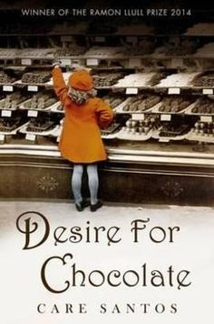 Desire for chocolate by Care Santos or how we live by our passions