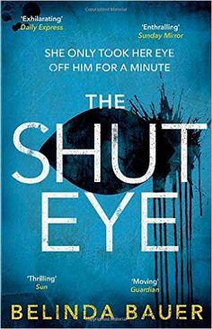 The Shut Eye   Belinda Bauer