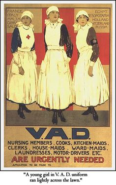 """Recruitment poster for the Volunteer Aid Division. Agatha Christie served in the V.A.D. during World War I. Her experiences in a Torquay hospital gave her a start on learning about poisons that she used in """"Styles"""" and her later books. She also gave Tuppence Berensford a V.A.D. background in """"The Secret Adversary,"""" her second novel."""