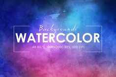 50%OFF*48 Watercolor Backgrounds by ArtistMef on Creative Market