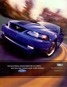 2003 Mustang Mach 1 Ad: Racing Stripes, Shaker Hood And 305 Horses. Who Says Only Genies Grant Three Wishes?