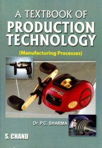 Production Technology By P C Sharma Ebook Engineering
