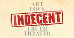 Pulitzer winner Paula Vogel's INDECENT is now playing on Broadway at the Cort Theatre, directed by Rebecca Taichman.