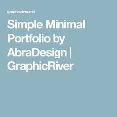 Simple Minimal Portfolio by AbraDesign   GraphicRiver