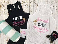 Let's flamingle bachelorette tank tops/ flamingo themed