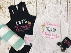 Let's flamingle bachelorette tank tops/ flamingo themed