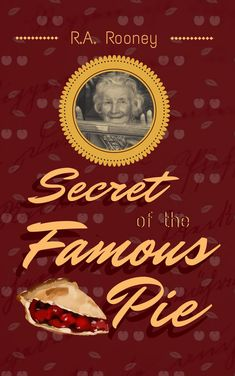 Secret of the Famous Pie Kindle Cover, My Portfolio, Book Cover Design, Whimsical, The Secret, Poster, Pie, Torte, Cake