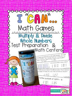 """Really makes Test Prep FUN! """"I CAN"""" Multiply & Divide Whole Numbers Math Game. Perfect for Math Centers, Independent, or Whole Group Test Prep!!! Aligned with 5th Grade Common Core! $"""