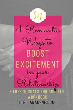 4 romantic ways to boost excitement in your marriage or relationship; fun date night ideas; great for valentines day dates #marriedlife #marriagegoals #datenight #datenightideas #marriageequality #valentine