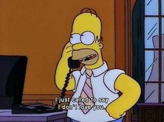 Because this is how you and your significant other argue: | 29 Signs You Are Homer Simpson