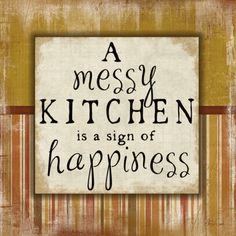 I'm a VERY HAPPY person :-) Messy Kitchen Posters by Jennifer Pugh at AllPosters.com