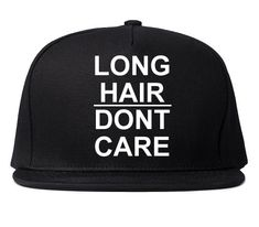 Long Hair Don't Care Black SnapBack Hat Insta by Fashionisgreat