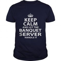 BANQUET SERVER T Shirts, Hoodies. Get it here ==► https://www.sunfrog.com/LifeStyle/BANQUET-SERVER-106165741-Navy-Blue-Guys.html?41382 $21.99