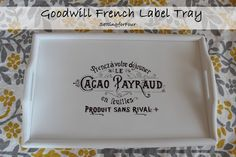 Setting for Four: French Label Goodwill Tray Makeover