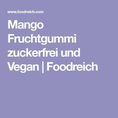 Mango Fruchtgummi zuckerfrei und Vegan   Foodreich