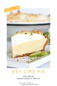 Key lime pie is creamy and sweet with a bright tart filling. Topped with meringue or whipped cream this easy recipe is a perfect dessert.