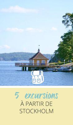 5 excursions à proximité de Stockholm - Tribulations de Marie