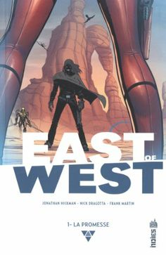East of West tome 1 - Jonathan Hickman, Nick Dragotta - Amazon.fr - Livres