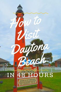 How to visit the best of Daytona Beach in just 48 hours. Daytona Beach Florida is a great family travel destination.