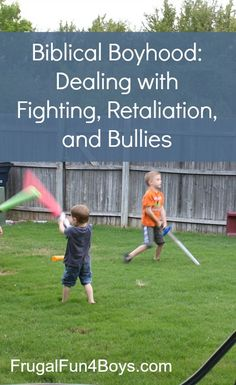 When does fighting cross the line? What about playing with weapons? Some Biblical principles to discuss with your sons...
