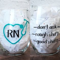 Wine Glass Sayings, Wine Glass Crafts, Wine Glass Decals, Nurses Week Gifts, Nurse Gifts, Nurses Week Ideas, Diy Wine Glasses, Painted Wine Glasses, Diy Tumblers