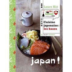 Cuisine japonaise: les bases: Amazon.fr: Laure Kié: Livres