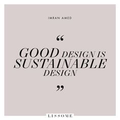 Quote by Imran Amed, Conscious Fashion Quotes, Ethical Fashion Quotes, Sustainab. - Women's style: Patterns of sustainability