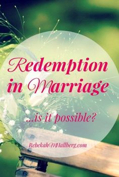 Do you believe that there can be redemption in marriage? That the struggles can be overcome? That's why I write - offering hope for that journey.