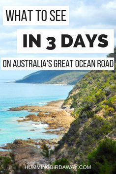 What to See in Three Days on the Great Ocean Road