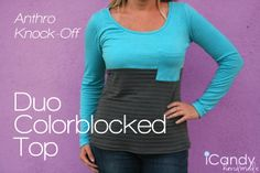 icandy handmade: (tutorial and pattern) Anthro Knockoff: Duo Colorblocked Top    FREE PATTERN! awesome.