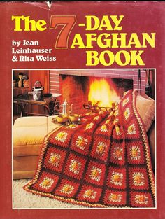 7-Day Afghans Knit Crochet Book 1985  Grannies Ripples  Fisherman Baby Quickies #doesnotapply