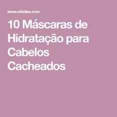 10 Máscaras de Hidratação para Cabelos Cacheados