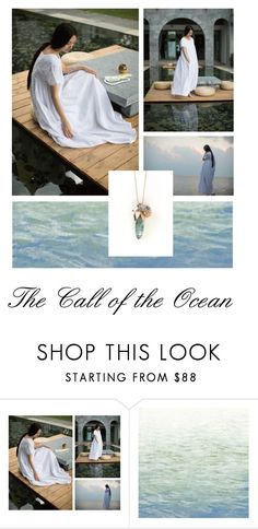 """""""The Call of the Ocean"""" by jillsjoyagol ❤ liked on Polyvore featuring Art Classics, beach and agiftoflaughterjewelry"""