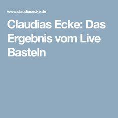 Claudias Ecke: Das Ergebnis vom Live Basteln