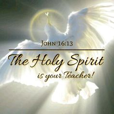 John KJV ~ Howbeit when he, the Spirit of truth, is come, he will guide you into all truth: for he shall not speak of himself; but whatsoever he shall hear, that shall he speak: and he will shew you things to come. Bible Verses Quotes, Bible Scriptures, Faith Quotes, Father Son Holy Spirit, Spirit Of Truth, Christian Encouragement, Quotes About God, Trust God, Word Of God