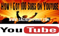 How I Got 100 Subs On Youtube