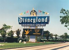 Disneyland sign 1970's, as I remember it, off of Harbor Blvd.