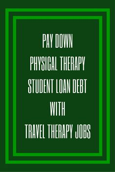 Debt is a topic that comes up frequently when we speak with DPT students and recent graduates about travel therapy. Travel therapy jobs are a huge asset in efforts to pay down PT school student loan debt.