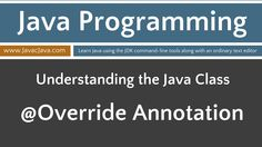 Learn Java Programming - @Override Annotation Tutorial