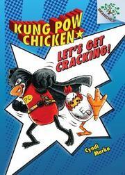 LET'S GET CRACKING! by Cyndi Marko Starred Review at Kirkus - beginning graphic novel
