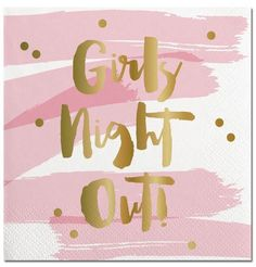'Girls Night Out' Cocktail Napkins