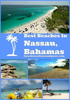 The best beaches in sun-kissed Nassau, Bahamas, New Providence Island - Cable, Cabbage, Junkanoo, Sandy toes, Jaw's and Love