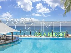 Cozumel on a budget: An incredible resource for those of you interested in taking a day trip to Cozumel from Playa del Carmen.